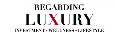 Regarding Luxury Magazine